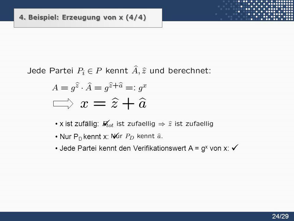 Jede Partei kennt den Verifikationswert A = gx von x: