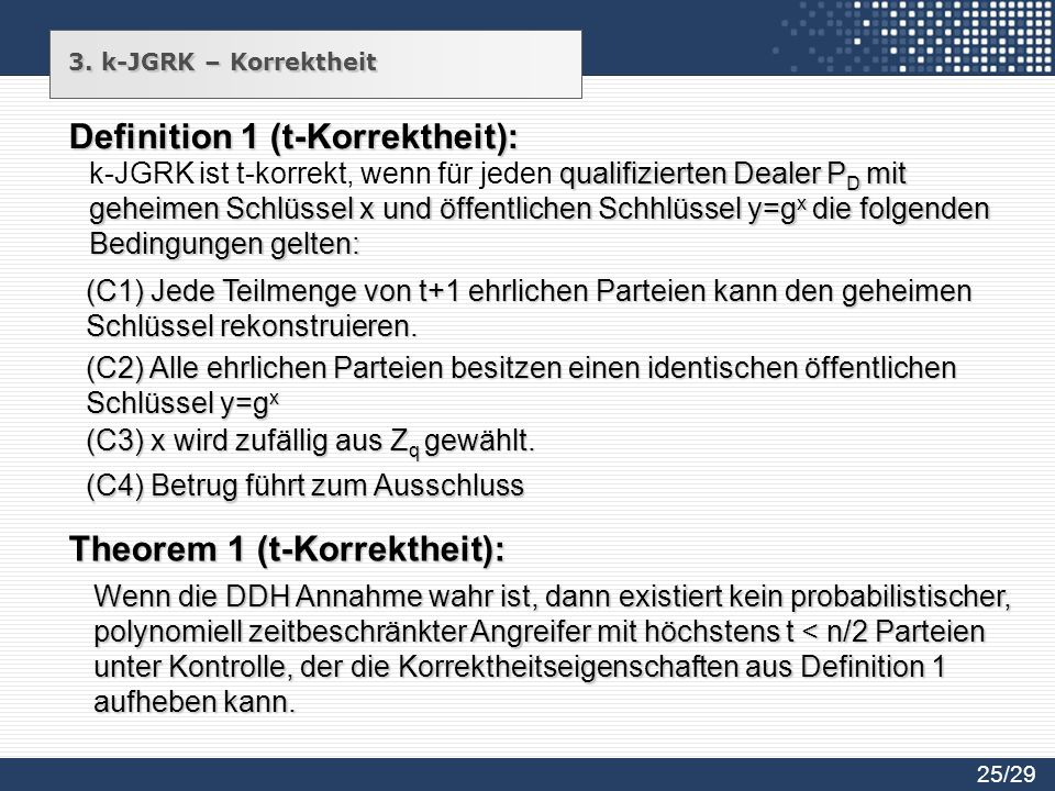 Definition 1 (t-Korrektheit):