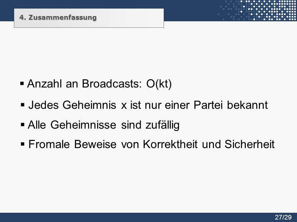 Anzahl an Broadcasts: O(kt)