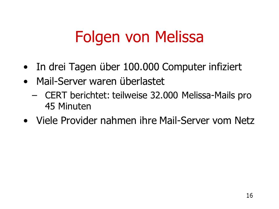 Folgen von Melissa In drei Tagen über 100.000 Computer infiziert
