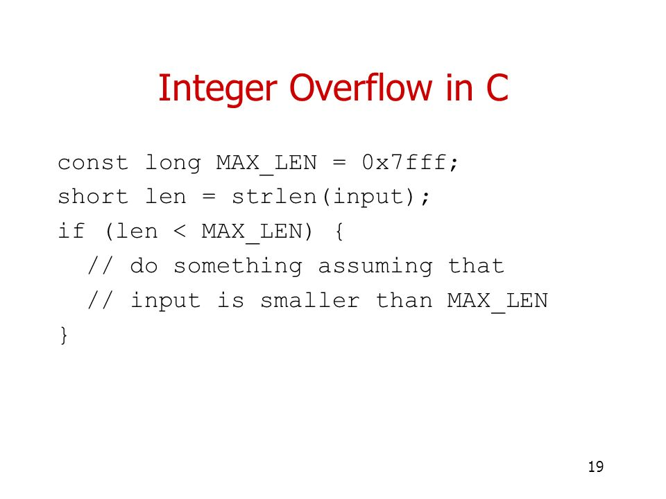 Integer Overflow in C const long MAX_LEN = 0x7fff;