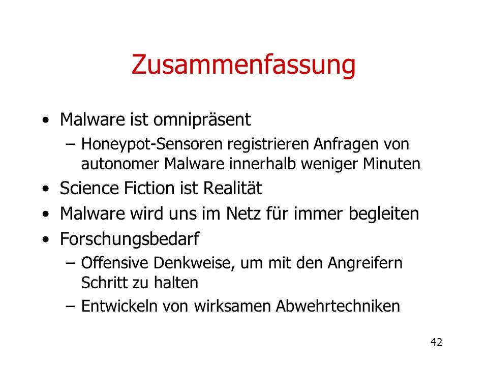 Zusammenfassung Malware ist omnipräsent Science Fiction ist Realität
