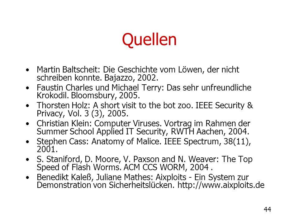 Quellen Martin Baltscheit: Die Geschichte vom Löwen, der nicht schreiben konnte. Bajazzo, 2002.