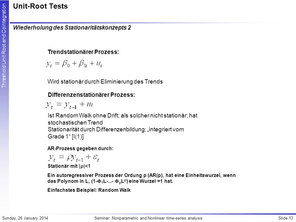 Unit-Root Tests Wiederholung des Stationaritätskonzepts 2