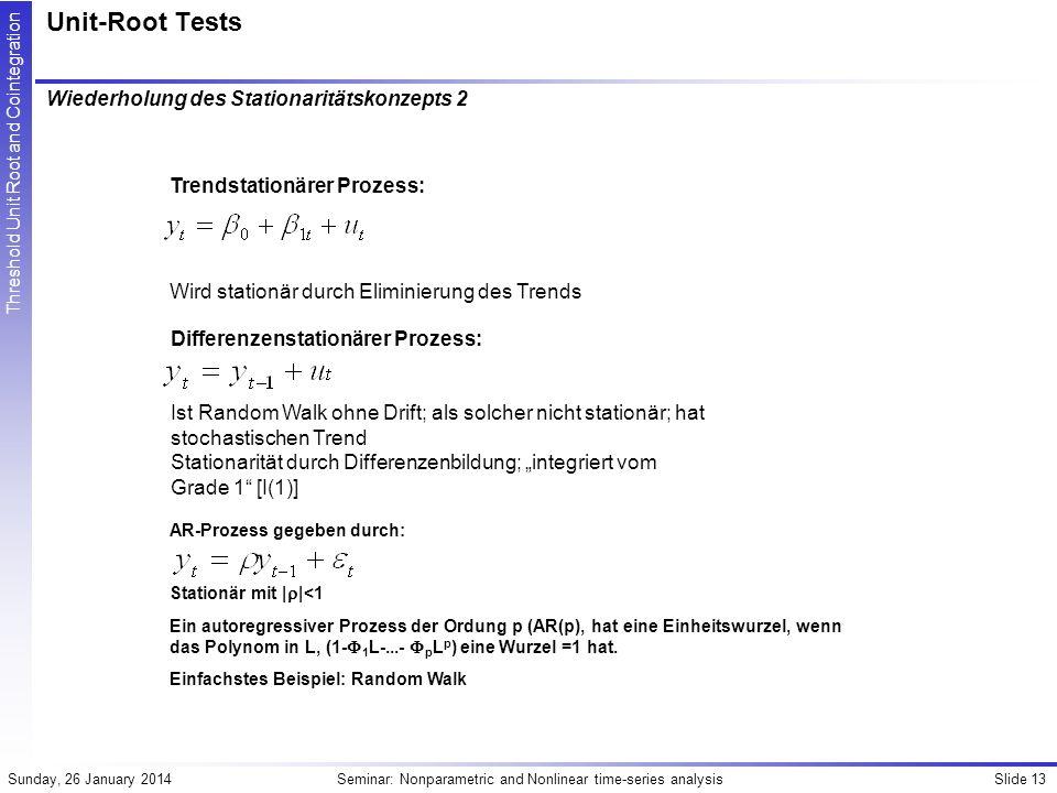Unit-Root Tests Wiederholung des Stationaritätskonzepts 2