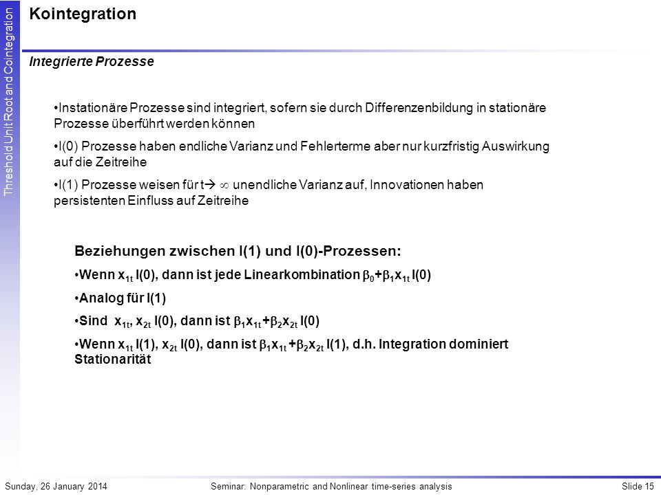 Kointegration Beziehungen zwischen I(1) und I(0)-Prozessen: