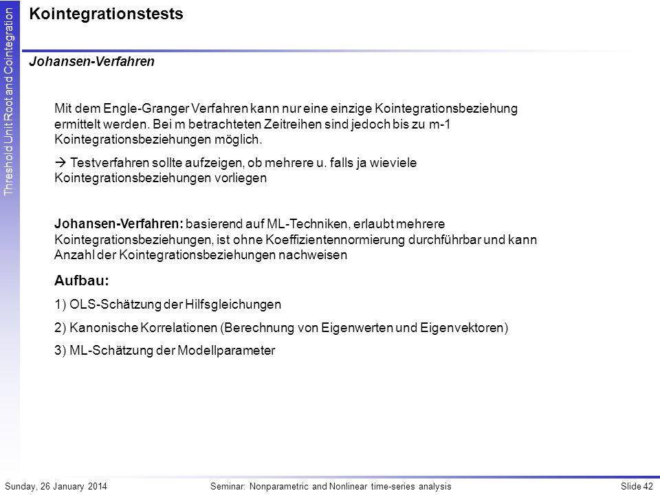 Kointegrationstests Aufbau: Johansen-Verfahren