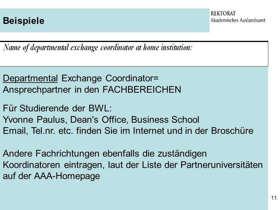 Beispiele Departmental Exchange Coordinator= Ansprechpartner in den FACHBEREICHEN. Für Studierende der BWL: