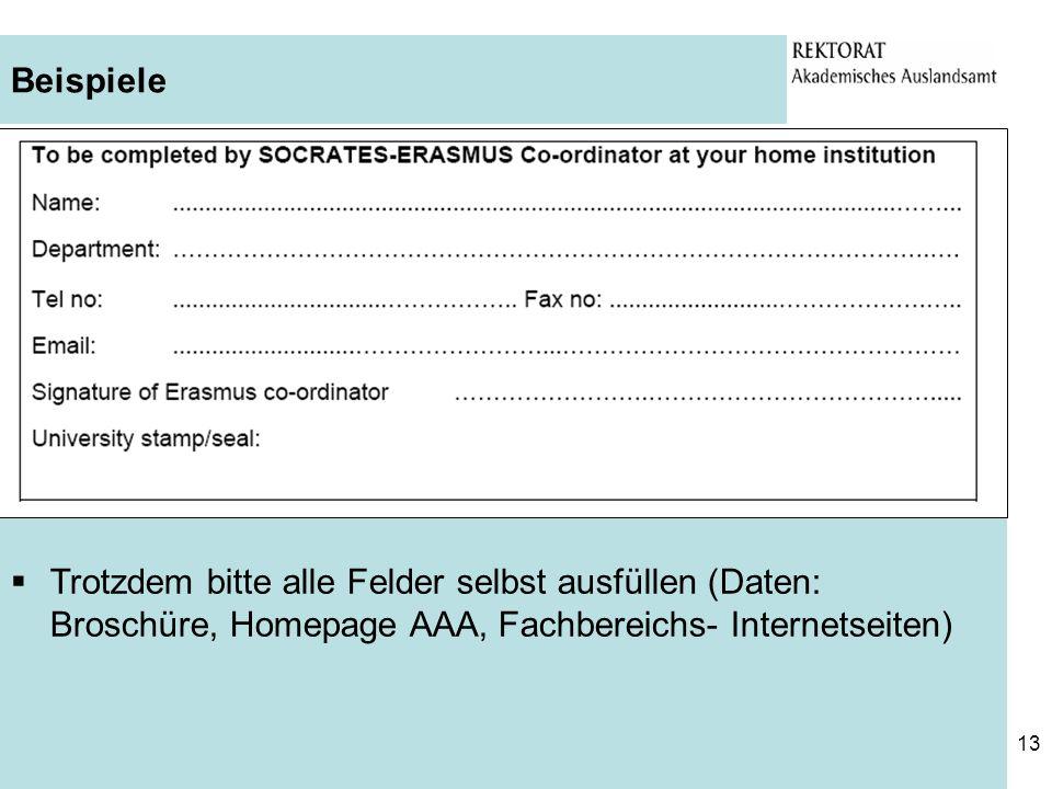 BeispieleTrotzdem bitte alle Felder selbst ausfüllen (Daten: Broschüre, Homepage AAA, Fachbereichs- Internetseiten)