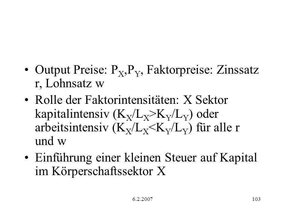Output Preise: PX,PY, Faktorpreise: Zinssatz r, Lohnsatz w