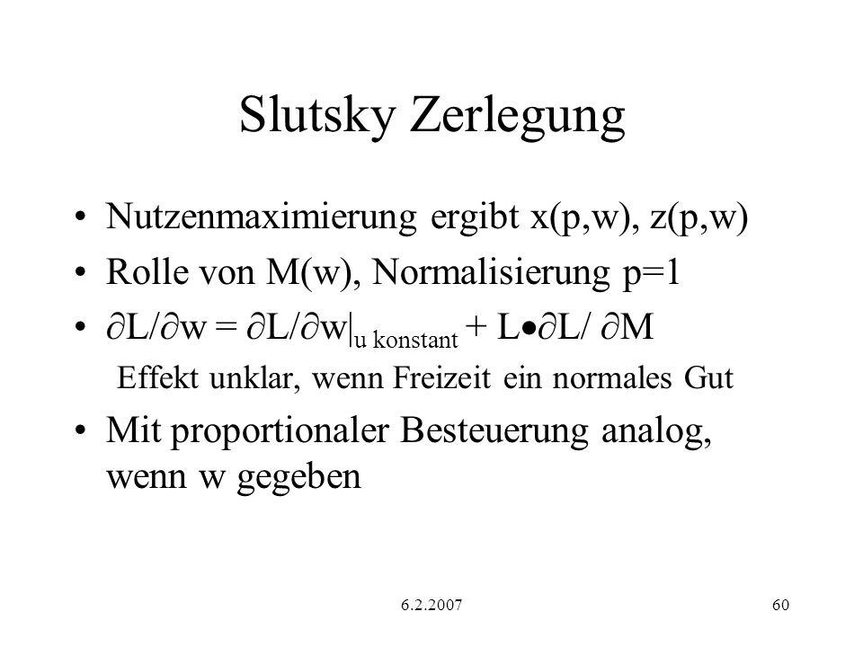 Slutsky Zerlegung Nutzenmaximierung ergibt x(p,w), z(p,w)