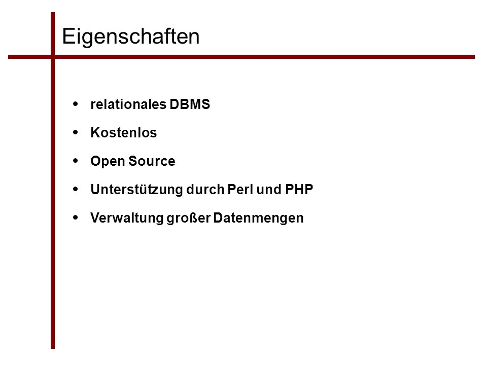Eigenschaften relationales DBMS Kostenlos Open Source