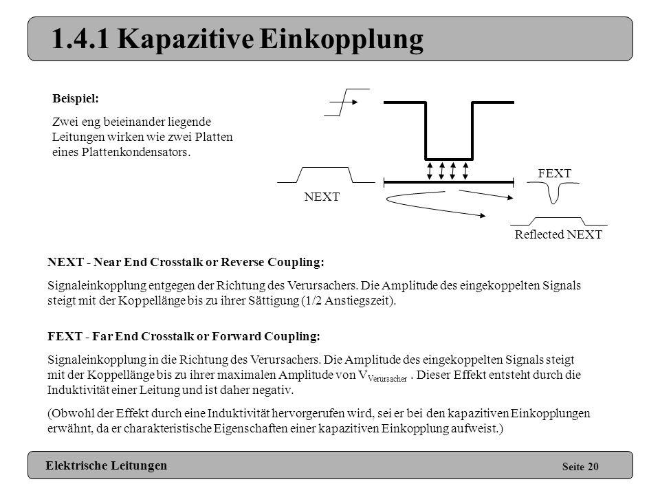 1.4.1 Kapazitive Einkopplung