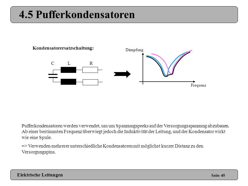 4.5 Pufferkondensatoren Kondensatorersatzschaltung: C L R