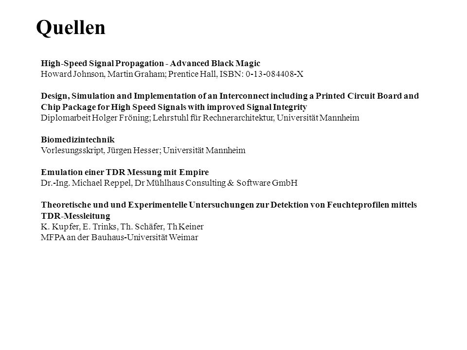 Quellen High-Speed Signal Propagation - Advanced Black Magic