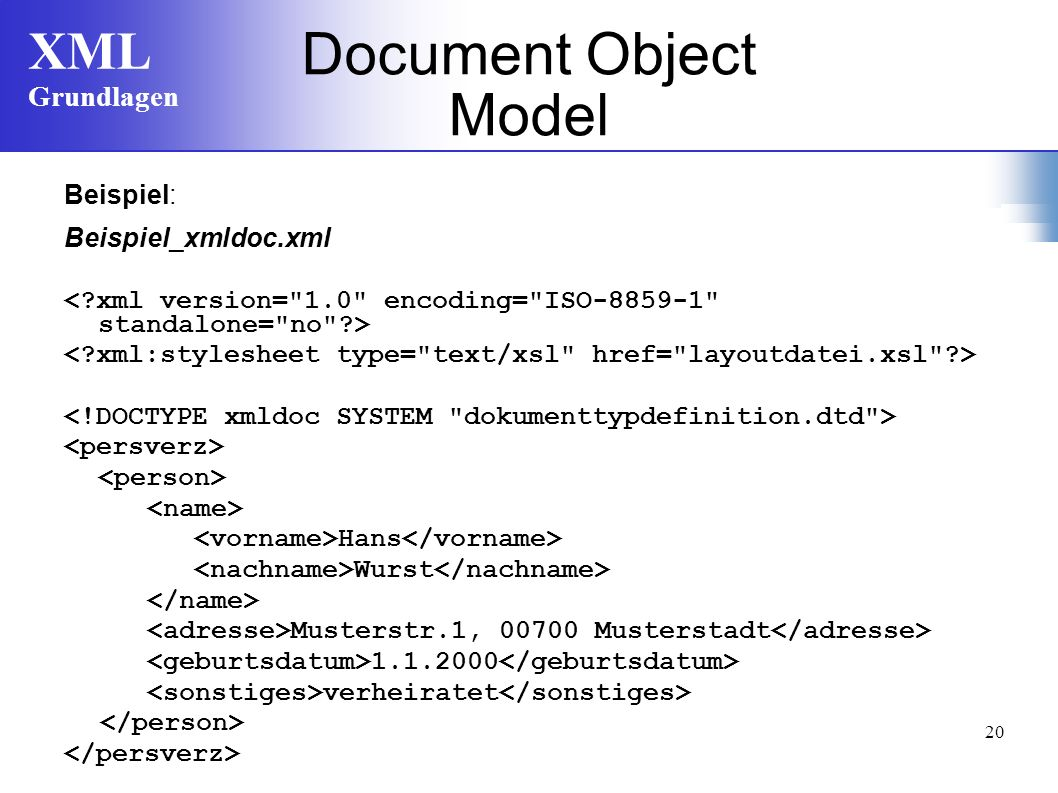 Document Object Model Beispiel: Beispiel_xmldoc.xml