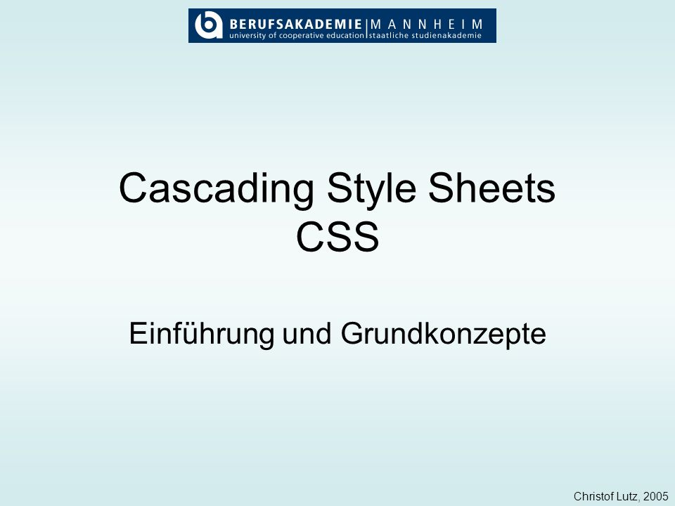 Cascading Style Sheets CSS