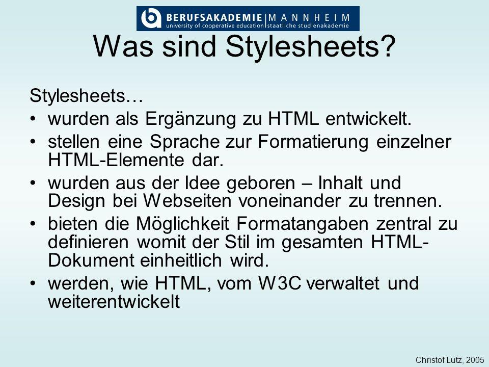 Was sind Stylesheets Stylesheets…