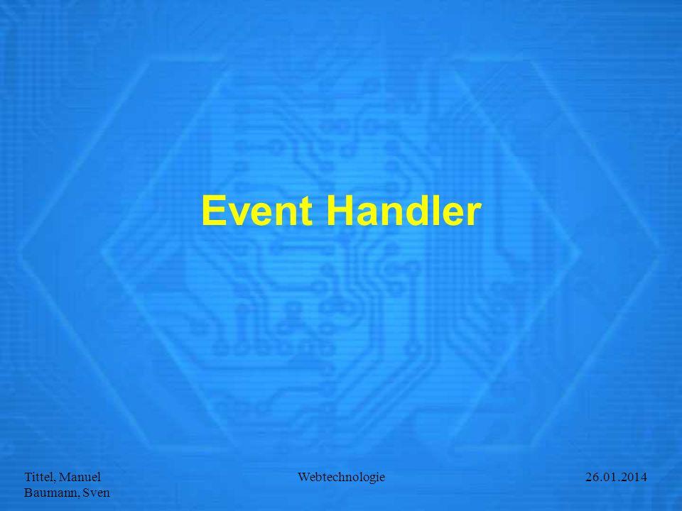 Event Handler Webtechnologie 27.03.2017