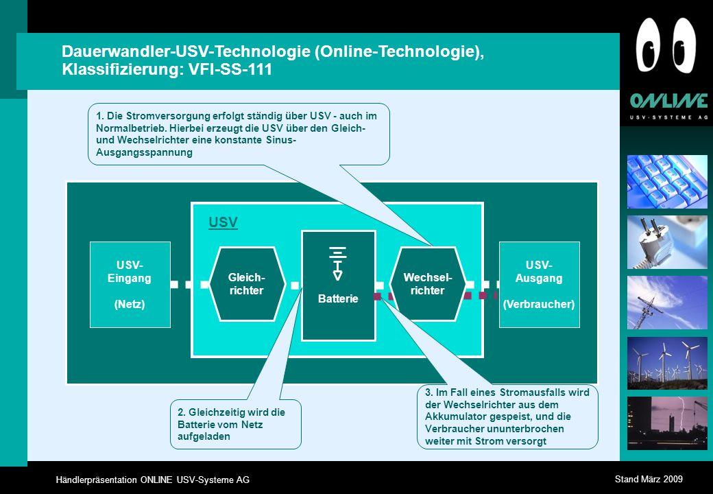 Dauerwandler-USV-Technologie (Online-Technologie), Klassifizierung: VFI-SS-111
