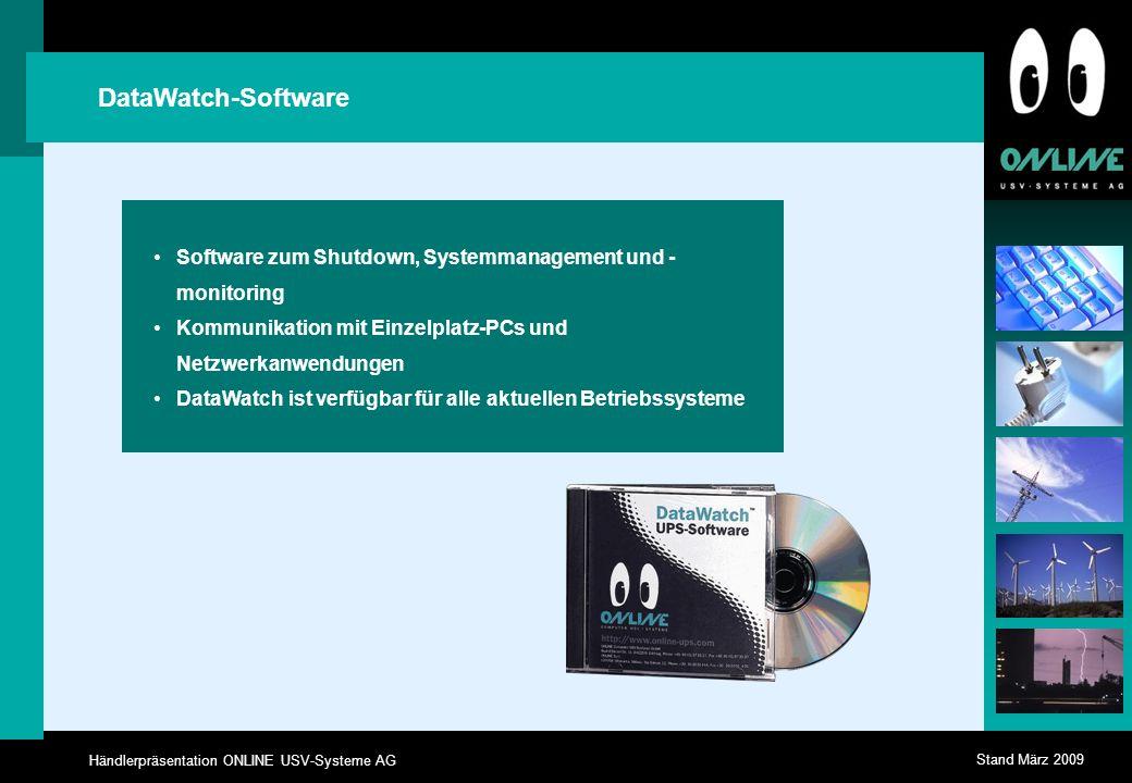 DataWatch-Software Software zum Shutdown, Systemmanagement und -monitoring. Kommunikation mit Einzelplatz-PCs und Netzwerkanwendungen.