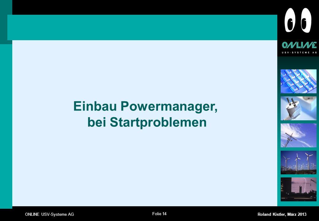 Einbau Powermanager, bei Startproblemen