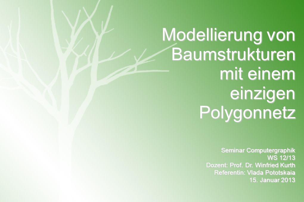 Modellierung von Baumstrukturen mit einem einzigen Polygonnetz