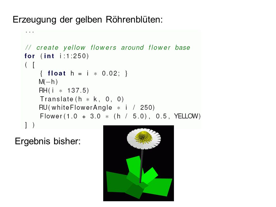 Erzeugung der gelben Röhrenblüten: