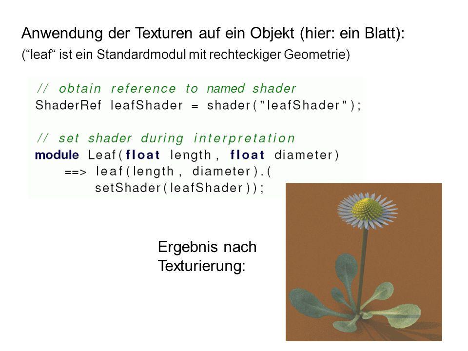Anwendung der Texturen auf ein Objekt (hier: ein Blatt):