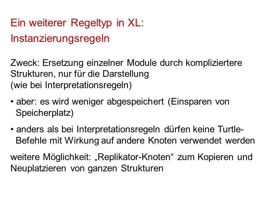 Ein weiterer Regeltyp in XL: Instanzierungsregeln
