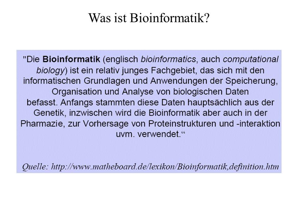 Was ist Bioinformatik