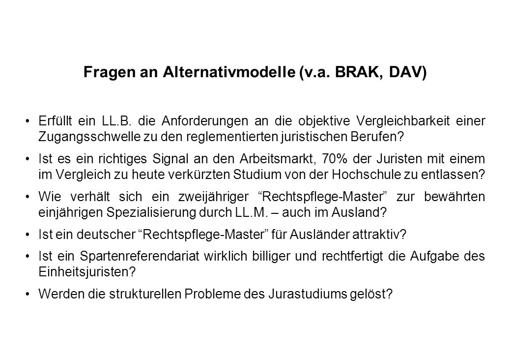 Fragen an Alternativmodelle (v.a. BRAK, DAV)