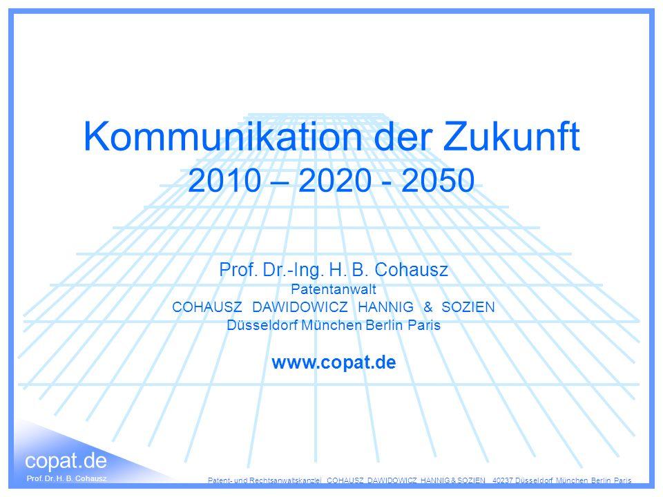 Kommunikation der Zukunft 2010 – 2020 - 2050