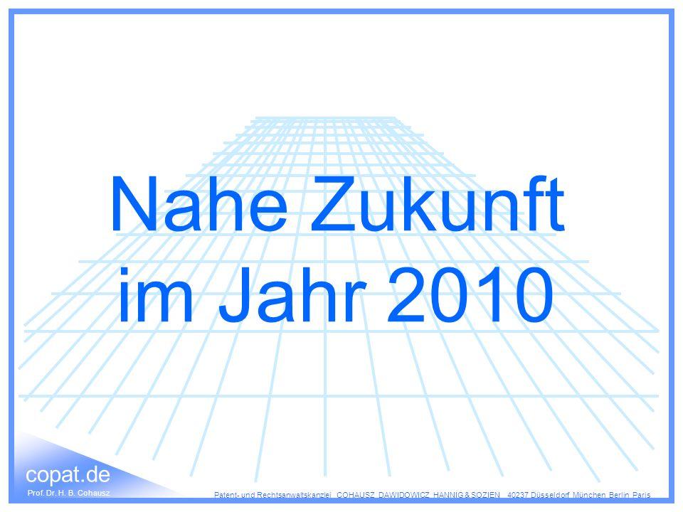 Nahe Zukunft im Jahr 2010