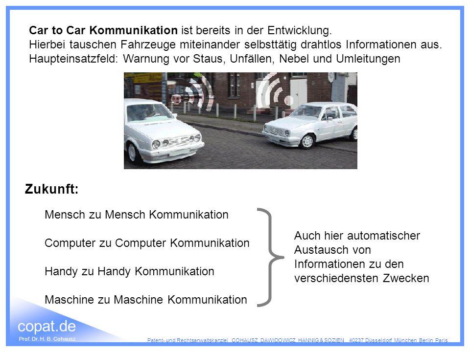 Zukunft: Car to Car Kommunikation ist bereits in der Entwicklung.