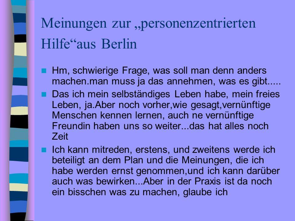 """Meinungen zur """"personenzentrierten Hilfe aus Berlin"""