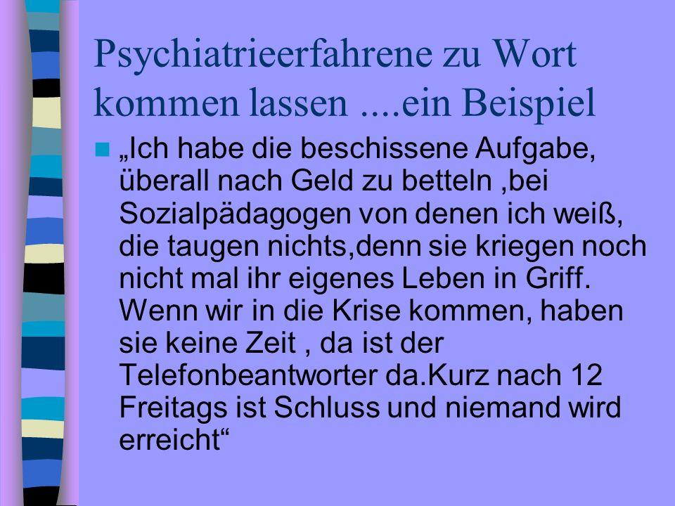 Psychiatrieerfahrene zu Wort kommen lassen ....ein Beispiel