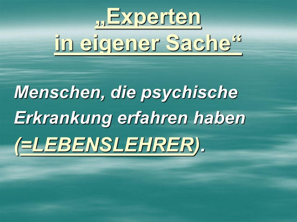 """""""Experten in eigener Sache"""