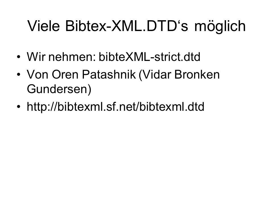 Viele Bibtex-XML.DTD's möglich