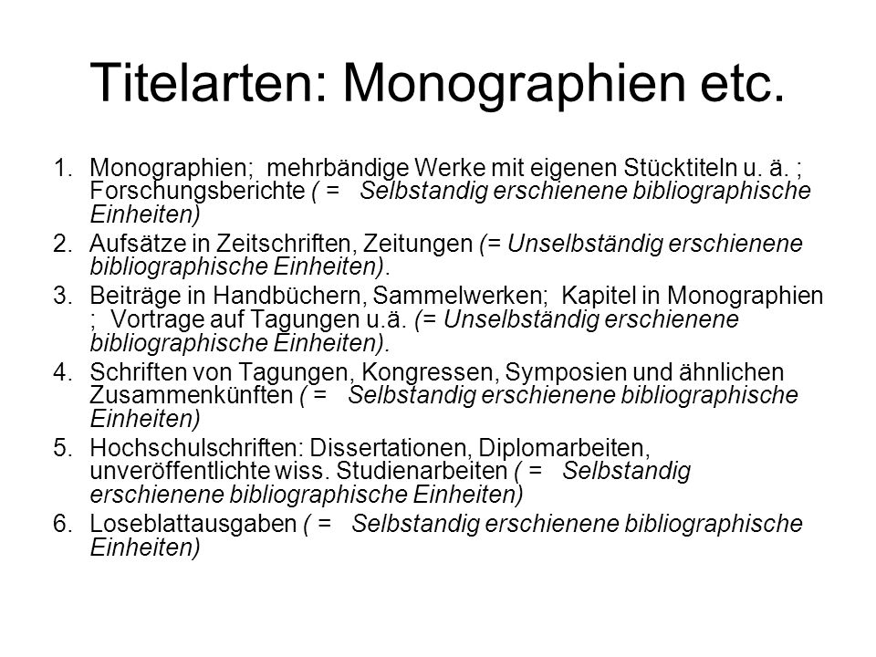 Titelarten: Monographien etc.