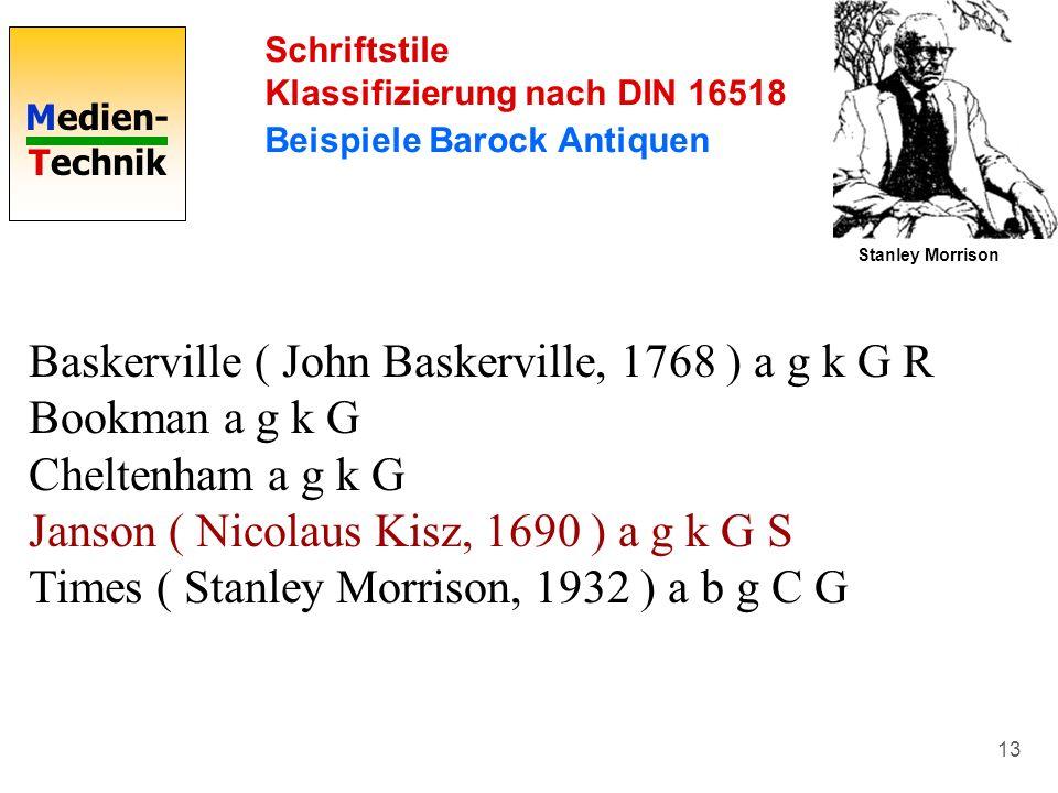 Baskerville ( John Baskerville, 1768 ) a g k G R Bookman a g k G