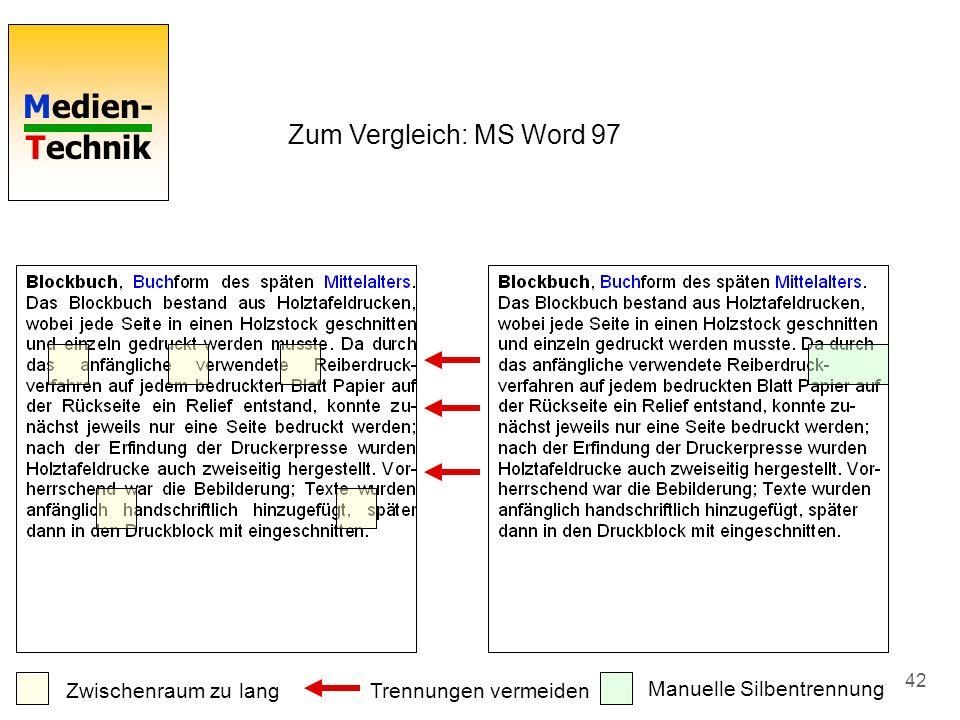 Zum Vergleich: MS Word 97 Zwischenraum zu lang Trennungen vermeiden
