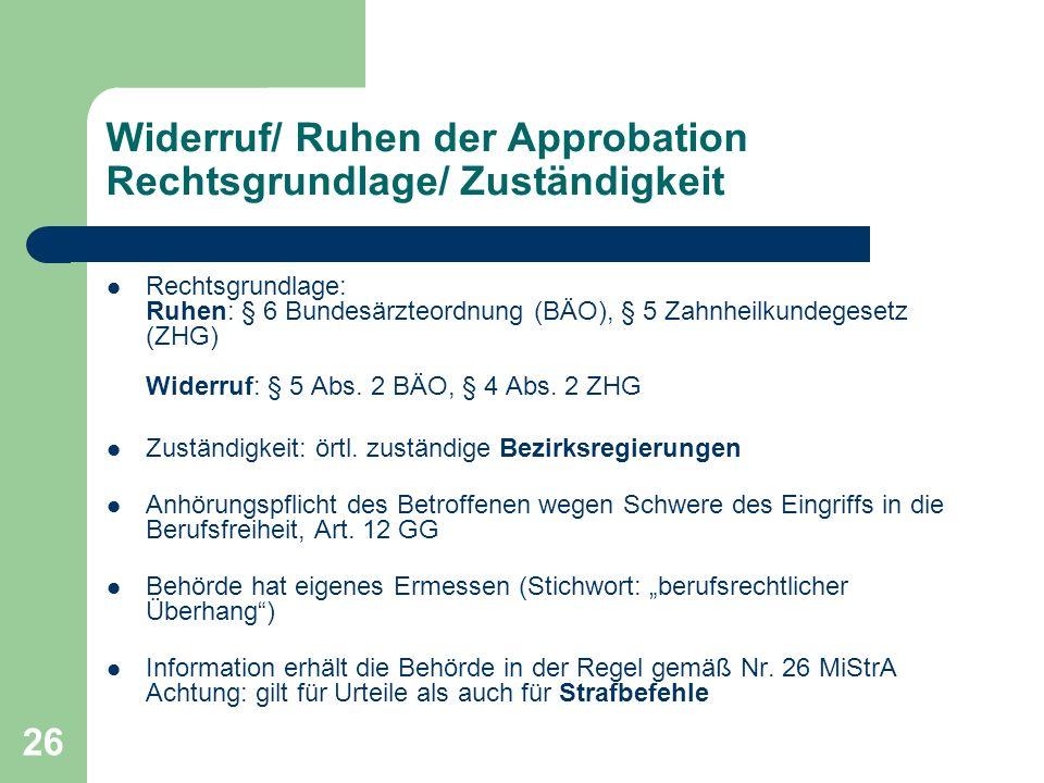 Widerruf/ Ruhen der Approbation Rechtsgrundlage/ Zuständigkeit