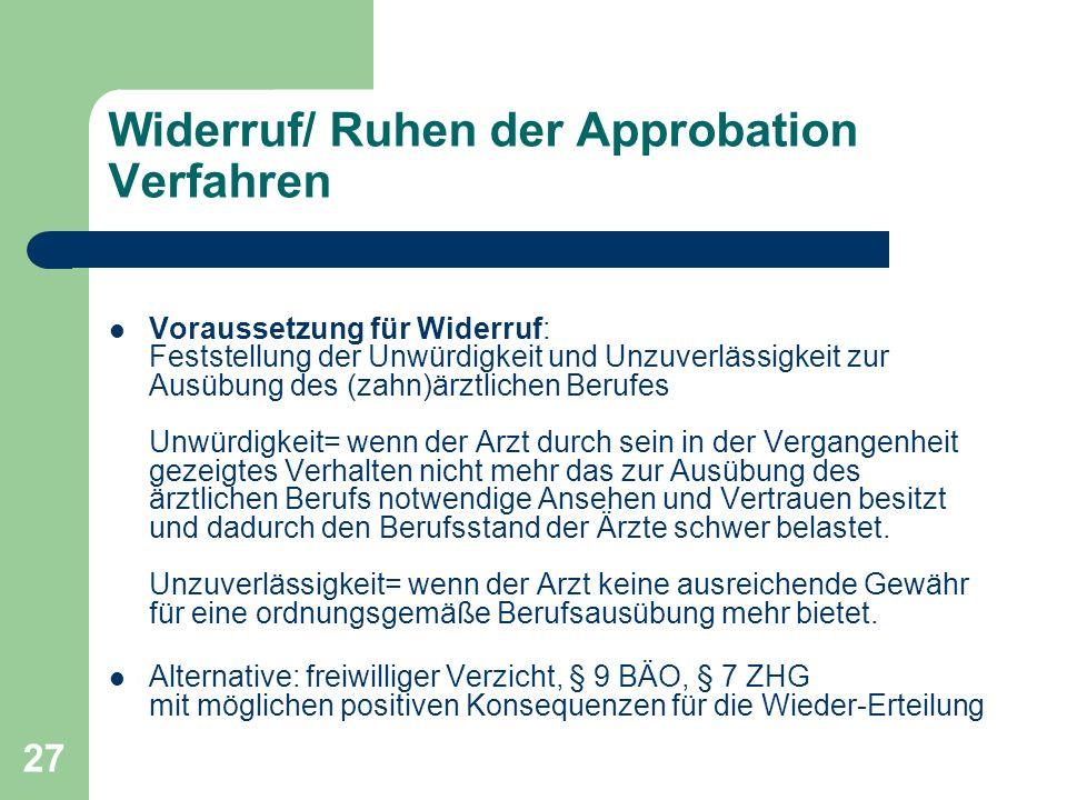 Widerruf/ Ruhen der Approbation Verfahren