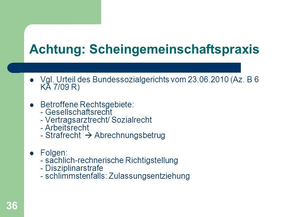 Achtung: Scheingemeinschaftspraxis