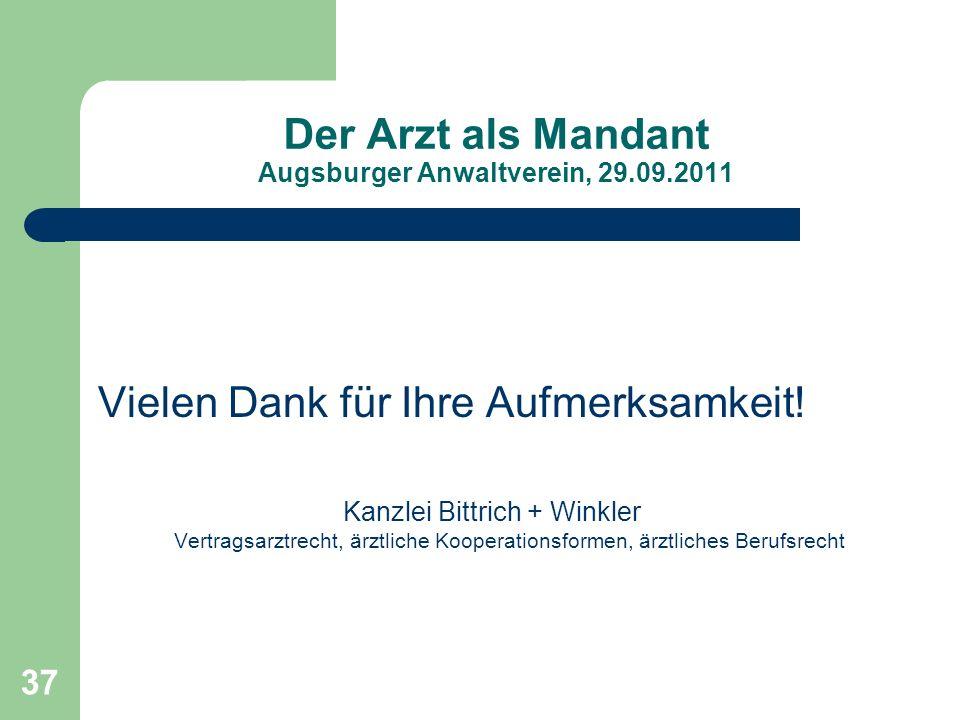 Der Arzt als Mandant Augsburger Anwaltverein, 29.09.2011