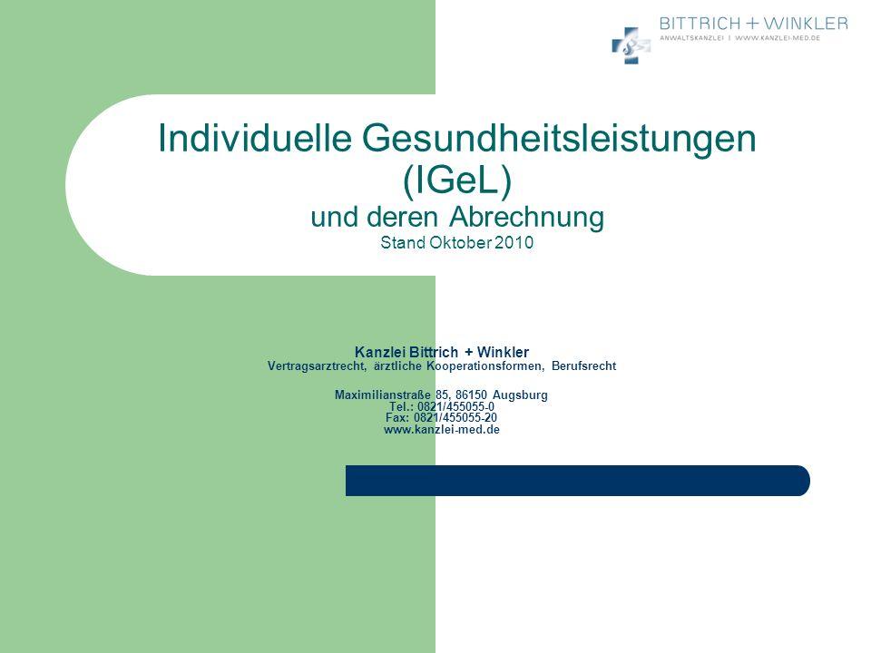 Individuelle Gesundheitsleistungen (IGeL) und deren Abrechnung Stand Oktober 2010