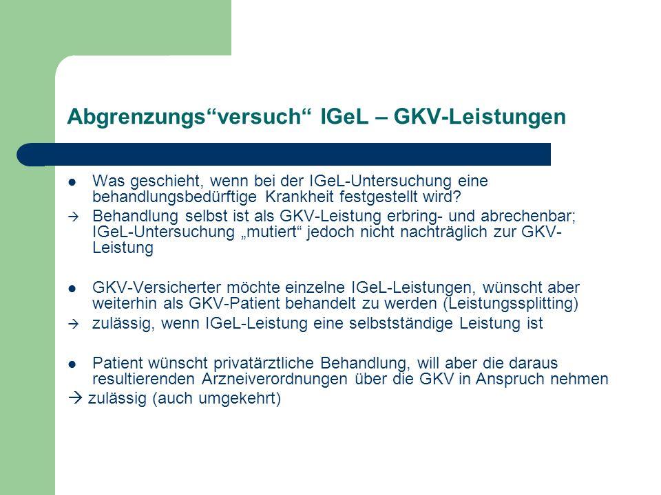 Abgrenzungs versuch IGeL – GKV-Leistungen