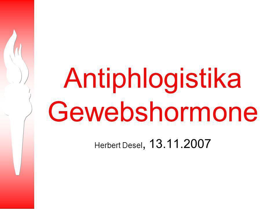 Antiphlogistika Gewebshormone