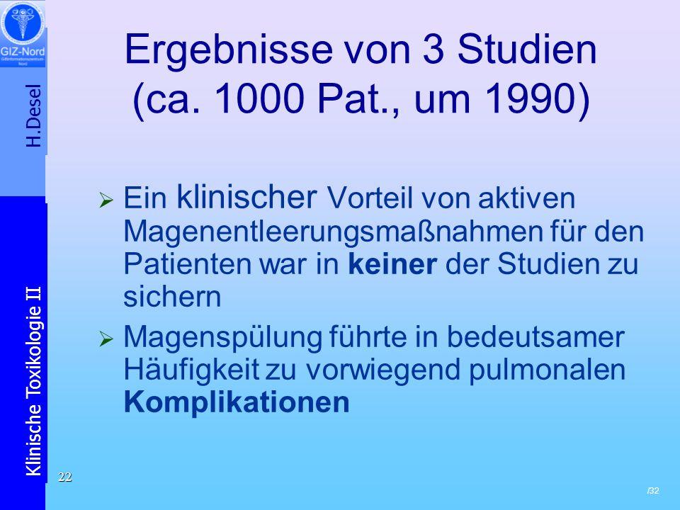 Ergebnisse von 3 Studien (ca. 1000 Pat., um 1990)